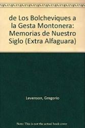 Libro De Los Bolcheviques A La Gesta Montonera