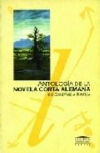 Libro Antologia De La Novela Corta Alemana  De Goethe A Kafka