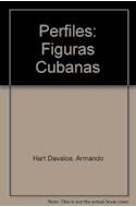 Papel PERFILES FIGURAS CUBANAS (COLECCION EDICIONES DEL PENSAMIENTO NACIONAL)
