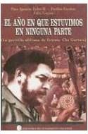 Papel AÑO EN QUE ESTUVIMOS EN NINGUNA PARTE (COLECCION EDICIONES DEL PENSAMIENTO NACIONAL)