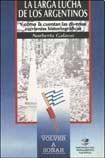 Libro La Larga Lucha De Los Argentinos