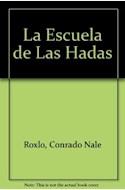 Papel ESCUELA DE LAS HADAS, LA (ILUSTRADO)