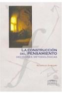 Papel CONSTRUCCION DEL PENSAMIENTO DECISIONES METODOLOGICAS (UNIVERSIDAD FILOSOFIA)