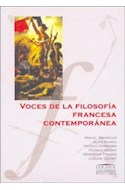 Papel VOCES DE LA FILOSOFIA FRANCESA CONTEMPORANEA (COLECCION COLIHUE UNIVERSIDAD /FILOSOFIA)