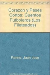 Libro Corazon Y Pases Cortos