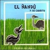 Libro El Ñandu Y Su Charito  Cuentos Naturales