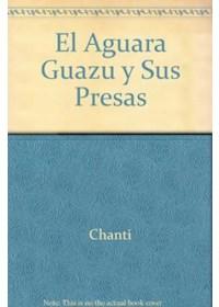 Papel El Aguara Guazu Y Sus Presas