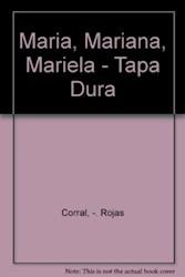Libro Maria  Mariana  Mariela