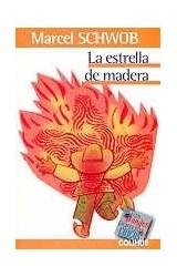 Papel ESTRELLA DE MADERA (COLECCION LOS GRANDES PARA LOS CHICOS)