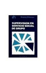 Papel SUPERVISION EN SERVICIO SOCIAL DE GRUPO