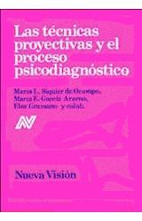 Test LAS TECNICAS PROYECTIVAS Y EL PROCESO PSICODIAGNOSTICO 2 T.