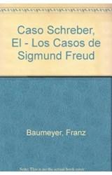 Papel LOS CASOS DE S.FREUD(CASO SCHREBER)