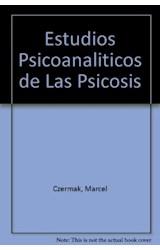 Papel ESTUDIOS PSICOANALITICOS DE LAS PSICOSIS-PASIONES DEL OBJETO