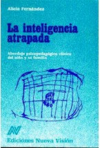 Papel INTELIGENCIA ATRAPADA,LA (ABORDAJE PSICOPEDAGOGICO CLINICO