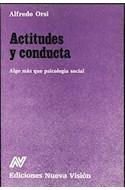 Papel ACTITUDES Y CONDUCTA ALGO MAS QUE PSICOLOGIA SOCIAL (ALTERNATIVA)