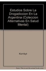 Papel ESTUDIOS SOBRE DROGADICCION EN LA ARGENTINA