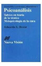 Papel PSICOANALISIS, TABUES EN TEORIA DE LA TEC. METAPSICOLOG.CURA