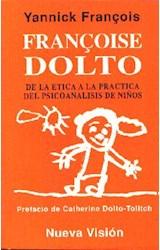 Papel FRANCOISE DOLTO-DE LA ETICA A LA PRACT.DEL PSICOA.DE NIÑOS