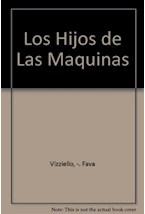 Papel HIJOS DE LAS MAQUINAS-LA VIDA DE NIÑOS INTERNADOS EN TERAPIA