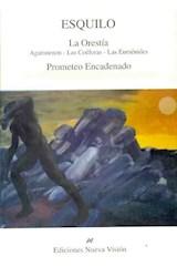 Papel ORESTIA, LA- PROMETEO ENCADENADO