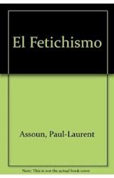 Papel EL FETICHISMO