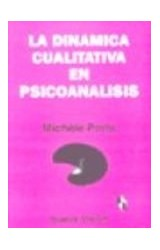 Papel LA DINAMICA CUALITATIVA EN PSICOANALISIS