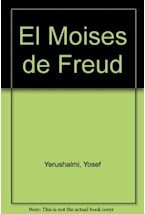 Papel MOISES DE FREUD, EL-JUDAISMO TERMINABLE E INTERMINABLE