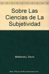 Papel Sobre Las Ciencias De La Subjetividad