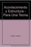 Papel ACONTECIMIENTO Y ESTRUCTURA POR UNA TEORIA DEL CAMBIO SOCIAL (DIAGONAL)