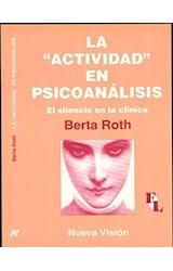 Papel ACTIVIDAD EN PSICOANALISIS LA - SILENCIO EN LA CLINICA