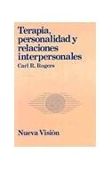 Papel TERAPIA PERSONALIDAD Y RELACIONES INTERPERSONALES (COLECCION PSICOLOGIA CONTEMPORANEA)
