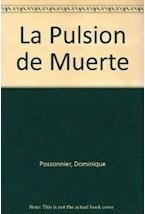 Papel PULSION DE MUERTE, LA (DE FREUD A LACAN)