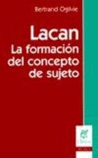 Papel LACAN (LA FORMACION DEL CONCEPTO DE SUJETO)