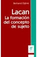 Papel LACAN LA FORMACION DEL CONCEPTO DE SUJETO