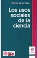 Papel USOS SOCIALES DE LA CIENCIA (COLECCION CLAVES PROBLEMAS)