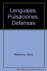 Papel Lenguaje,Pulsiones,Defensas