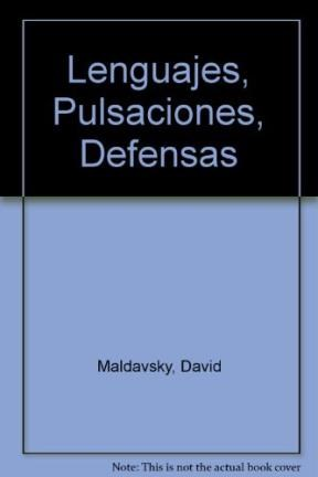 Papel Lenguaje, Pulsiones, Defensas