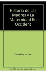 Papel HISTORIA DE LAS MADRES Y DE MATERNIDAD EN OCCIDENTE