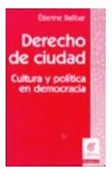 Papel DERECHO DE CIUDAD (CULTURA Y POLITICA EN DEMOCRACIA)