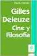 Papel GILLES DELEUZE CINE Y FILOSOFIA (COLECCION CLAVES)