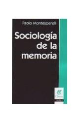 Papel SOCIOLOGIA DE LA MEMORIA
