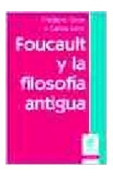 Papel FOUCAULT Y LA FILOSOFIA ANTIGUA