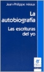 Papel Autobiografia Las Escrituras Del Yo, La