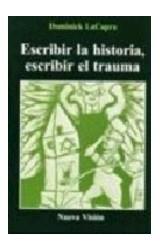 Papel ESCRIBIR LA HISTORIA, ESCRIBIR EL TRAUMA