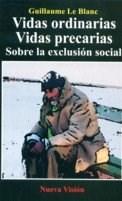 Papel VIDAS ORDINARIAS VIDAS PRECARIAS SOBRE LA EXCLUSION SOCIAL