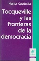 Papel Tocqueville Y Las Fronteras De La Democracia