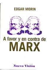 Papel A FAVOR Y EN CONTRA DE MARX