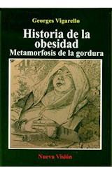 Papel HISTORIA DE LA OBESIDAD METAMORFOSIS DE LA GORDURA