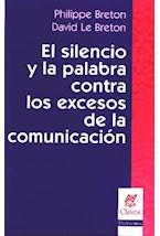 Papel SILENCIO Y LA PALABRA CONTRA LOS EXCESOS DE LA COMUNICACION,