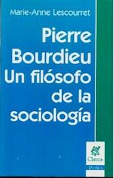 Papel PIERRE BOURDIEU UN FILOSOFO DE LA SOCIOLOGIA